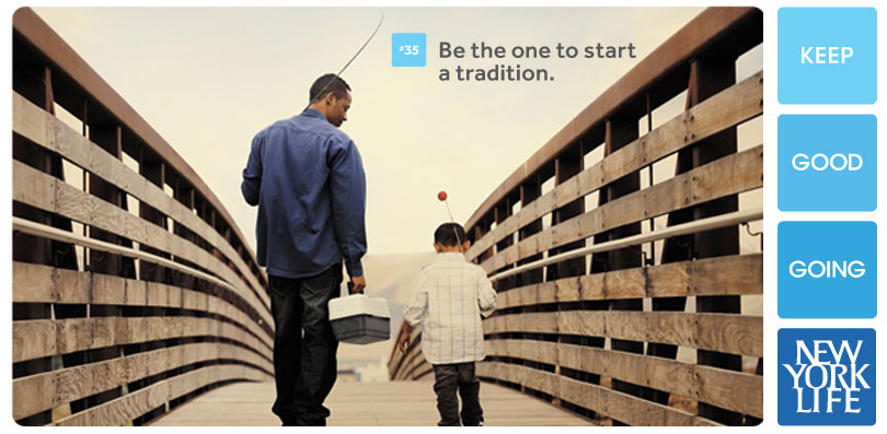 Be the one to start a tradition new york life money